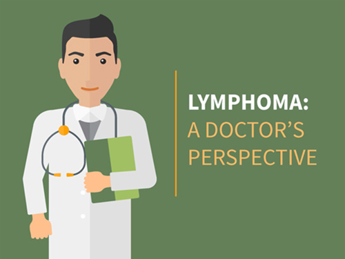 Lymphoma: A Doctor's Perspective