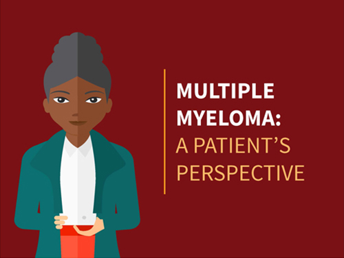Multiple Myeloma: A Patient's Perspective